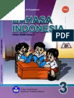 Bahasa Indonesia Kelas 3 Samidi Tri Puspitasari 2009