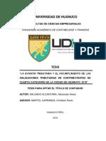 """""""LA EVASIÓN TRIBUTARIA Y EL INCUMPLIMIENTO DE LAS OBLIGACIONES TRIBUTARIAS EN CONTRIBUYENTES DE CUARTA CATEGORÍA DE LA CUIDAD DE HUANUCO, 2018"""""""