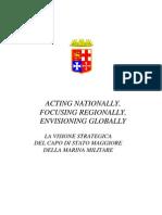 2Acting Nationally, Focusing Regionally, Envisioning Globally La Visione Strategic A Del Capo Di Stato Maggiore Della Marina