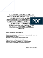 El Banco Santander Central Hispano y La Caixa