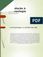 Introdução à antropologia.PPT