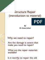 Repair Materials Introduction