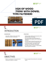 Design of Wood Connections With Dowel Type Fasteners