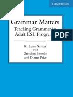 Savage Grammar Matters
