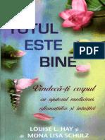 Louise_L.Hay,_dr.Mona_Lisa_Schulz-Totul_este_bine.pdf