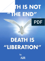 Death is not the end. Death is Liberation