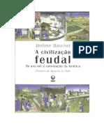A Civilização Feudal- Jérôme Baschet