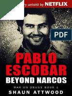 Shaun Attwood - Pablo Escobar - Beyond Narcos #1