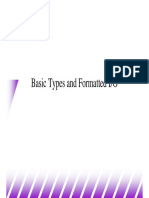 Basic Types and Formatted Io