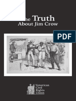 The Truth About Jim Crow