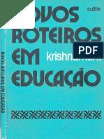 Novos roteiros em educação - Jiddu Krishnamurti.PDF