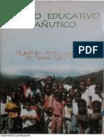 Centro Educativo Cañutico. Plantas Medicinales de Todos Los Tiempos.