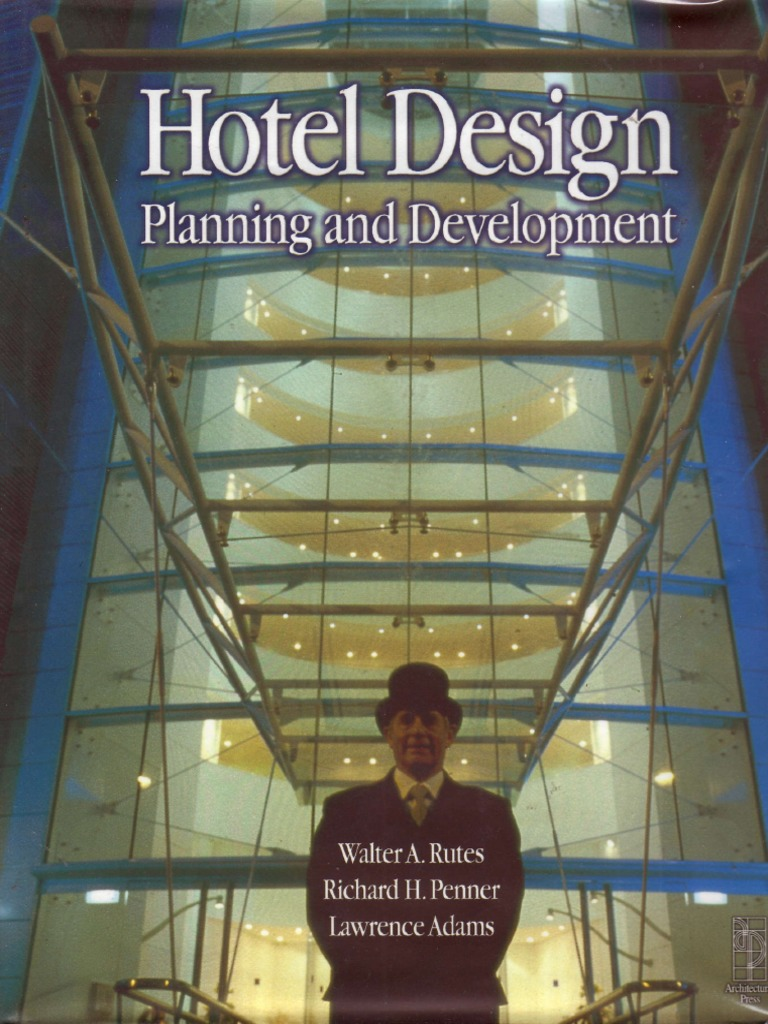 070 Hotel Design Planning And Development Hotel Living