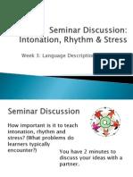 Language Description & Analysis - Week 3 Seminar Discussion