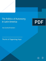 [Non-Governmental Public Action] Ana Cecilia Dinerstein (Auth.) - The Politics of Autonomy in Latin America_ the Art of Organising Hope (2015, Palgrave Macmillan UK)