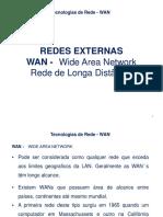 Aula3 - 22052012 - Tecnologias de Redes - WAN