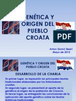 Genética y Origen Del Pueblo Croata. Antun Domić Bezić