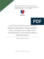A Divulgação Do Risco Nas Demonstrações Financeiras - Uma Análise Ao Anexo Da Sociedades Não Financeiras Portugesas