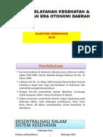 2. Sistem Pelayanan Kesehatan & Kebijakan Era Otonomi Daerah