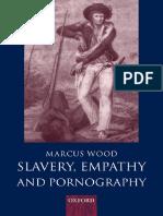Marcus Wood - Slavery, Empathy, And Pornography (2003)