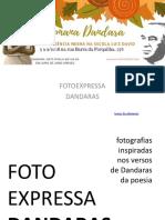 Foto Expressa Dandaras em Verso e Prosa