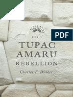 Charles F. Walker-The Tupac Amaru Rebellion-Belknap Press (2014).pdf