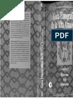 Guía etnográfica de la Alta Amazonía volumen II