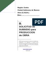 Solicitud de Subsidio Produccion de Obra
