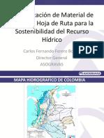La Explotación de Material de Arrastre Hoja de Ruta Para La Sostenibilidad Del Recurso Hídrico Carlos Forero
