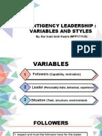 Dynamics of Leadership Group 5 Contigency Leadership Theories