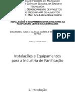 Instalações e Equipamentos Para a Industria de Panificação