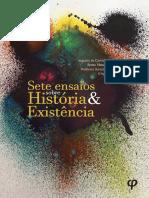 DE CARVALHO_Augusto [et al]  - Sete Ensaios sobre História & Existência.pdf