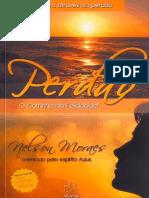 Livro - Nelson Moraes - Perdão! - O Caminho Da Felicidade! 1