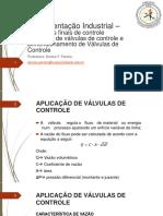 Instrumentação Industrial - Dimensionamento Válvula de Controle professora denise 87491294713971hgwfhedwhe1937434