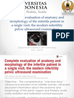 Complete Evaluation of Anatomy and Morphology of the Infertile Patient in a Single Visit; The Modern Infertility Pelvic Ultrasound Examination