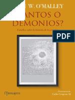 O¨MALLEY, J. W., Santos o demonios. Estudios sobre la historia de los jesuitas, 2016.pdf