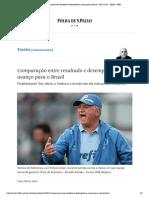 Comparação entre resultado e desempenho é avanço para o Brasil - 09_12_2018 -