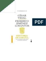 Cesar Vidal y Federico Jimenez Losantos - Historia de España