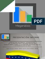 Presentación Informe Tecnico Meganalisis Desde 2013 Al 2018