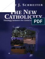 New Catholicity_ Theology Betwe - Robert J. Schreiter