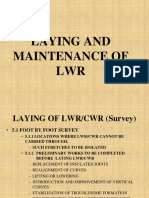 Laying & Maint. of LWR