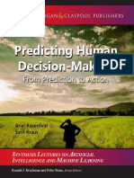 Predicting Human Decision-Making From Prediction to Action