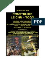 Construire le CNR Togo par Yanick Toutain