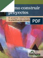 Bixio, Cecilia-Como-Construir-Proyectos.pdf