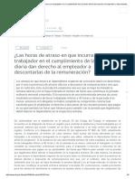 ¿Las Horas de Atraso en Que Incurra Un Trabajador en El Cumplimiento de La Jornada Diaria Dan Derecho Al Empleador a Descontarlas de La Remuneración_ - DT - Consultas