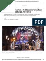 Tiros Deixam Mortos e Feridos Em Mercado de Natal Em Estrasburgo, Na França _ Mundo _ G1