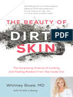 The Beauty of Dirty Skin the Surprising Science of Looking and Feeling Radiant From the Inside Out