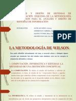 PPT Completo metodología Wilson, análisis y diseño de sistemas de informacion