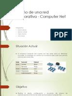 Diseño de Una Red Corporativa - Computer Net
