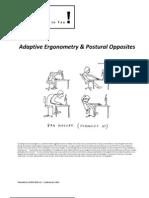 Adaptive Ergonomics & Postural Opposites
